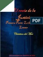 El Revés de La Justicia. Primera Parte, La Historia de Lenner (2021) Christian del Mar (Autor)