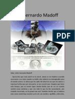 CARTA A BERNARDO MADOFF (Manicomio delivery, toma 4)