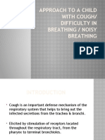 1. Approach to a child with Cough and difficulty in breathing