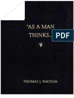 As A Man Thinks by Thomas J Watson (IBM Founder)