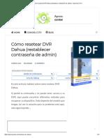 Cómo resetear DVR Dahua (restablecer contraseña de admin)