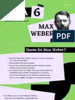 Aula 6 - Max Weber