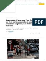 Governo de SP prorroga Fase Emergencial até 11 de abril; suspensão de apoio nas estradas é ampliada para Rodovia dos Tamoios
