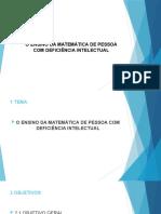 O ENSINO DA MATEMÁTICA DE PESSOA COM DEFICIÊNCIA INTELECTUAL
