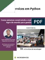 IIQ-2787_2020-06-25T044556_Microservices+em+Python.+Como+estamos+construindo+maior+plataforma+Agro+do+mundo+para+gestão+animal!+(1)