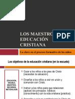 Los maestros la llave de la educación cristiana - Bogotá 2010
