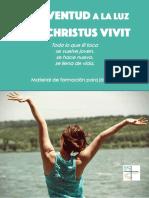 Juventud La Luz Christus Vivit Tema Para Jóvenes