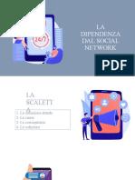 LA DIPENDENZA DAI SOCIAL NETWORK