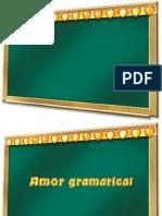 Texto - Amor Gramatical