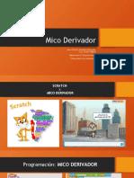 Mico Derivador
