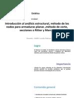 U4_Introducción Al Análisis Estructural, Método de Los Nodos Para Armaduras Planas ,Método de Corte, Secciones o Ritter y Marcos (1)