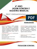 6º  ANO PAISAGEM SONORA E NOTAÇÃO MUSICAL..