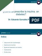 ¿Cómo se prescribe la insulina en diabetes?