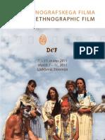 Days of Ethnographic Film, 7-11 March 2011, Ljubljana.