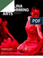 Carolina Performing Arts 2010-11 Season - Program Book 4
