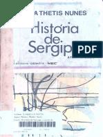 História de Sergipe a partir de 1820 (Maria Thetis Nunes, 1978)