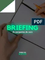 Briefing - As perguntas de Ouro