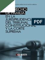 EL DERECHO DE FAMILIA EN LA JURISPRUDENCIA DEL TRIBUNAL CONSTITUCIONAL Y LA
