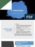 Criminologia - 1 Aula.
