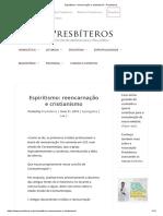 Espiritismo_ reencarnação e cristianismo - Presbíteros