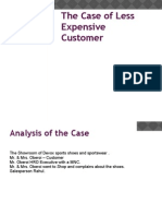The Case of Less Expensive Customer