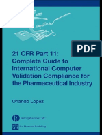 21 CFR Part 11 Complete Guide to International Computer Validation Compliance for the Pharmaceutical Industry