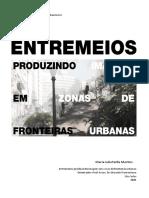 MARTINS, Maria J. S. - ENTREMEIOS - Produzindo imagens em zonas de fronteiras urbanas