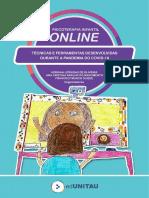 PSICOTERAPIA INFANTIL ONLINE TÉCNICAS E FERRAMENTAS DESENVOLVIDASDURANTE A PANDEMIA DA COVID-19Taubaté-SP2020