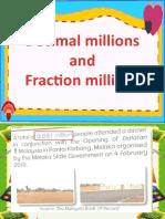 Decimal Million & Fraction Million