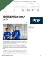 Marchesín encantado com Corona_ «É difícil encontrar jogadores assim na carreira» __ zerozero.pt