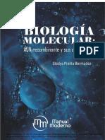 Biologia Molecular, ADN Recombinante y Sus Aplicaciones