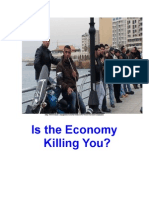 Is the Economy Killing You?