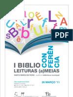 I Biblioconferencia - leituras (a)meias, Santa Maria Da Feira