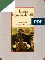 Tunon De Lara Manuel - Espana La Quiebra De 1898.new