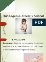 BANDAGEM ELÁSTICA FUNCIONAL
