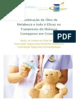 Combinação de Óleo de Melaleuca e Iodo é Eficaz No Tratamento Do Molusco Contagioso Em Crian