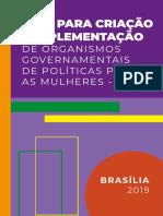 Brasil Guia Para Criacao e Implementacao de Organismos Governamentais de Politicas Para as Mulheres Opm