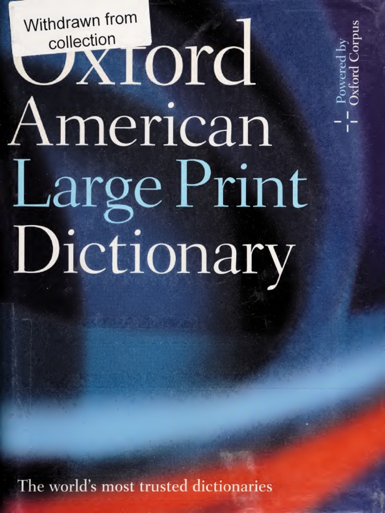 The Oxford American Large Print Dictionary by Oxford Languages | PDF | Stress (Linguistics) | Linguistics