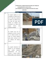 Registro fotográfico de los acondicionamientos de campo realizado