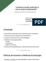 Políticas de Incentivo à Escola Melhoram a Proficiência No Ensino Fundamental (04 05 2017)