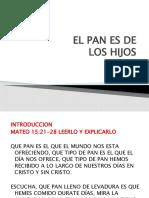 EL PAN ES DE LOS HIJOS