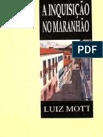 A Inquisição no Maranhão (Luiz Mott, 1995)