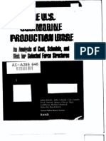 The U.S. Submarine Production Base An Analysis of Cost, Schedule, and Risk for Selected Force Structures