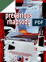 Berardi. Precarious Rhapsody. 2009