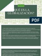 Qué Es La Globalización