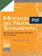 [Studi Biblici 70] Wilhelm Egger, Peter Wick - Metodologia Del Nuovo Testamento. Introduzione Allo Studio Scientifico Dei Testi Biblici (2015, EDB) - Libgen.li