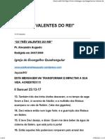 'OS TRÊS VALENTES DO REI'