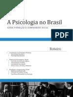 A Psicologia no Brasil - Aula 30mar