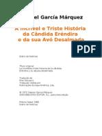 Gabriel Garcia Marquez - A Incrível e Triste História da Cândida
