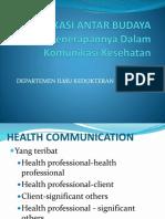 KOMUNIKASI ANTAR BUDAYA Dalam Pelayanan Kesehatan